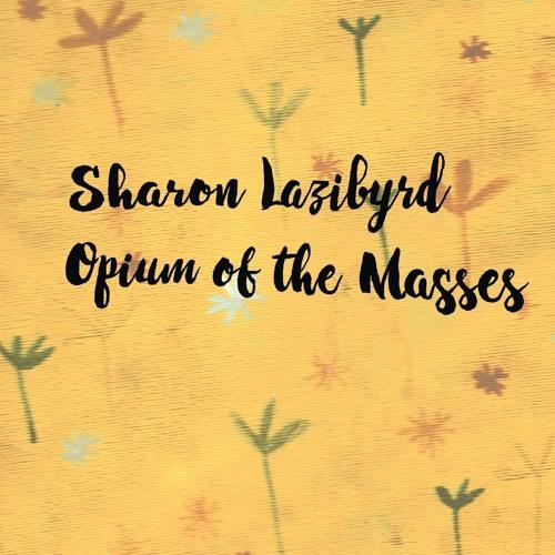 Opium Of The Masses