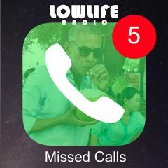 MISSED CALLS EP 5