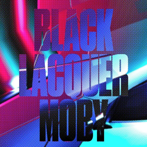 Moby - Black Lacquer