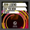 John Legend - Love Me Now (TRP Remix)