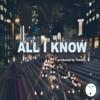 All I Know (Hip-Hop/Rap/Trap) Beat