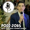 Podd Jobs With Johnny Rogers Ep. #1 - Anto Chan, The Wedding MC