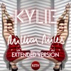 KYLIE | Million Miles | Extended Mix