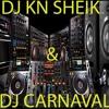 Set de Eletrônica Mixado ( DJ KN SHEIK & DJ CARNAVAL )