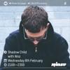 Shadow Child & Woz - Rinse FM 2017-02-08 Artwork
