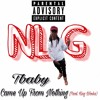 Tbaby - Came Up From Nothing