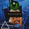 Rockabye - Anne Marie Ft. Sean Paul (Kavorka X TuneSquad Bootleg)*FREE D/L*