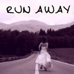 Run Away (ft. Maverik)