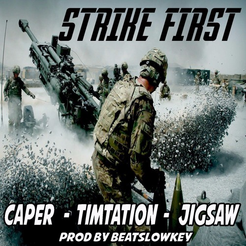 strike-first-caper-feat-timtation-jigsaw