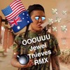 OOOUUU (Jewel Thieves Remix)