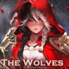 The Wolves By Killer Tracks