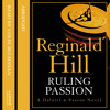 Ruling Passion, By Reginald Hill, Read by Colin Buchanan