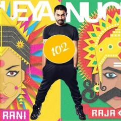 Nucleya 102 : Raja Baja vs Bass Rani Nonstop MegaMix