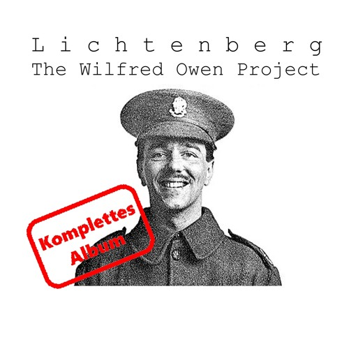 The Wilfred - Owen - Project. Komplettes Album