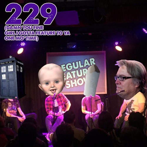 229: Chalky Old Men, Trumpy Babies