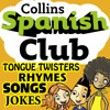 Spanish Club for Kids: The fun way for children to learn Spanish with Collins, By Ruth Sharp and Rosi McNab