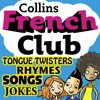 French Club for Kids: The fun way for children to learn French with Collins, By Rosi McNab