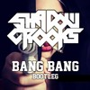 BANG BANG (bootleg)free download