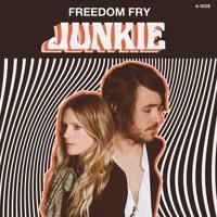 Freedom Fry - Junkie