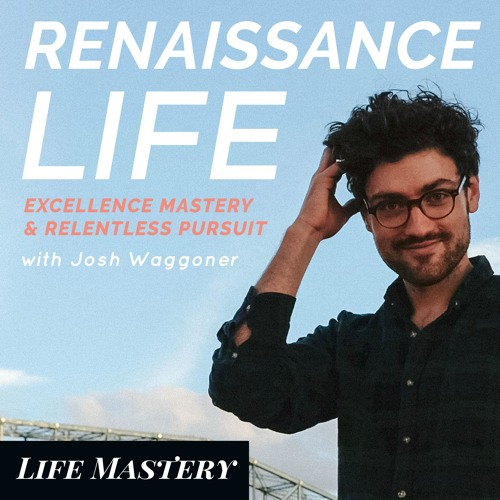 The Renaissance Life Podcast
