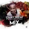 Stanky DeeJay - #20Century Mix