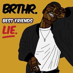 Best Friends Lie (prod. by darylbengo)