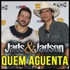 Playback - Jads e Jadson - Quem aguenta - (Demonstração) - www.sovideoke.com.br Portada del disco