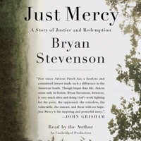 JUST MERCY by Bryan Stevenson, narrated by the author