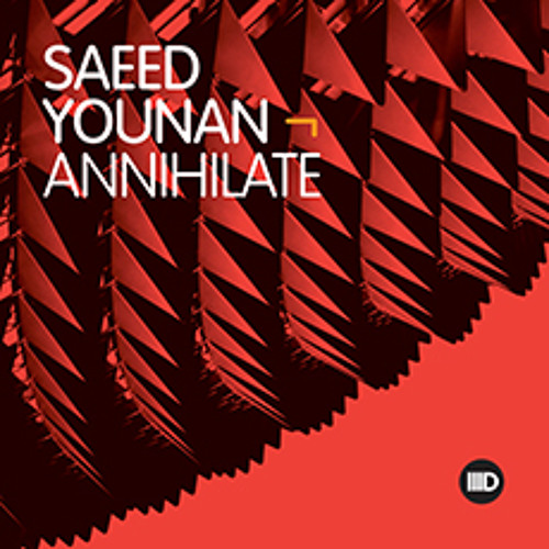 """Track of the Day: Saeed Younan """"Annihilate"""""""