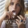 Cool Girl (Live) - Tove Lo