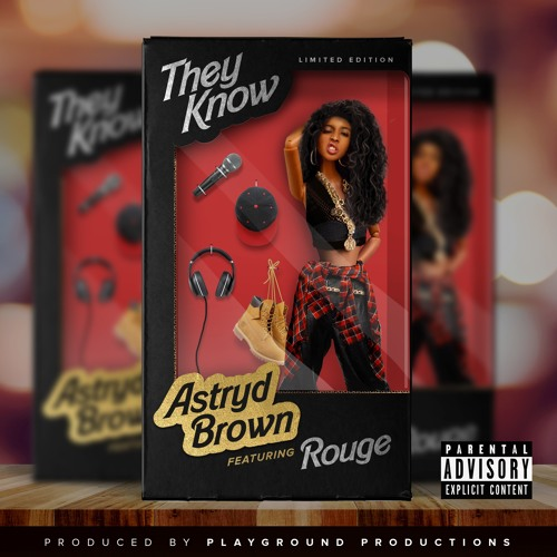 They Know (Feat. Rouge)