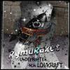 rYMdRAkEt © 2015 (UnDErHatTEn & LövKraft)