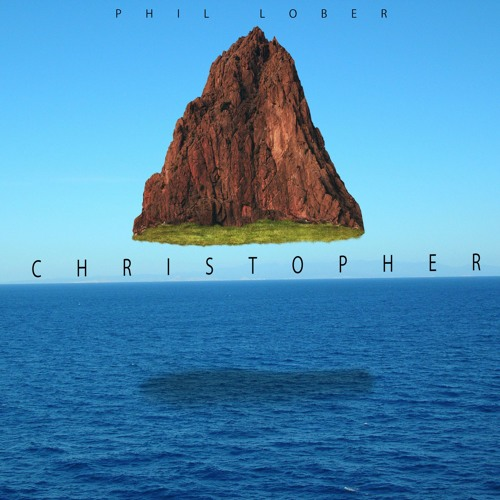Phil Lober - Christopher