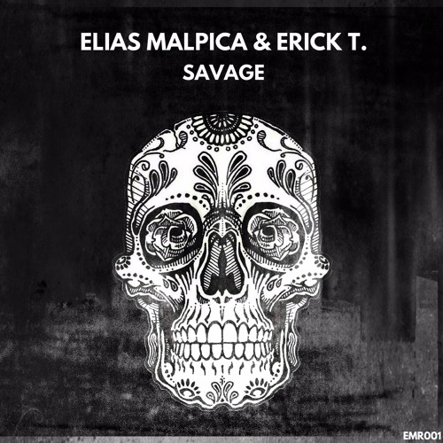 Elias Malpica, Erick T. - Savage (Original Mix)