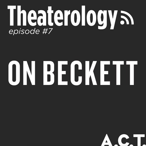 Theaterology: Baggy Pants and Beckett