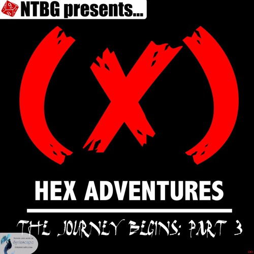 HEX Adventures #01 Part 3: The Journey Begins