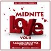 DJ TopDonn Presents - Midnite Love Vol. II [90s Slow Jam Throwbacks]