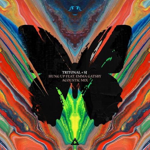 Tritonal + Sj - Hung Up feat. Emma Gatsby (Acoustic Mix)