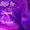 Download TWENTY88 - Déjà vu (CHOPPED AND SCREWED) Mp3
