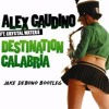 Destination Calabria (Jake Debono Bootleg) [DL]