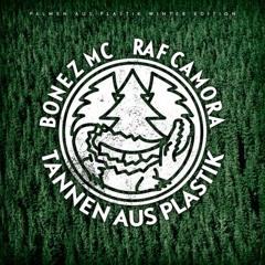 Bonez MC & RAF Camora - An ihnen vorbei