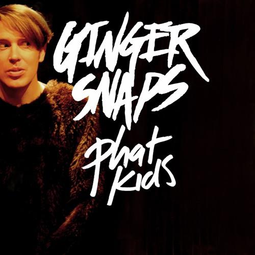 Gingersnaps - Phat Kids