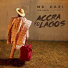 Mr Eazi - Detty Yasef Ft Falz - Accra To Lagos Life Is Eazi Vol 1