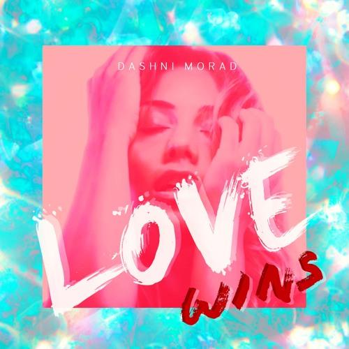Dashni Morad - Love Wins