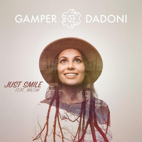 GAMPER & DADONI - Just Smile (feat. Milow)