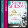 Sidney Sheldon's The Tides Of Memory, By Sidney Sheldon And Bagshawe, Read By Denica Fairman