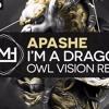 [Electro] Apashe - Im A Dragon Feat. Sway (Owl Vision Remix) (Premiere)
