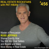 456: Master of Persuasion Ross Jeffries Shares Exactly How You Will Win Over Sellers and Buyers and Make More Money in Real Estate