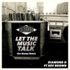 LET THE MUSIC TALK KEV BROWN REMIX