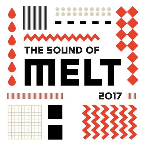 The Sound of Melt 2017